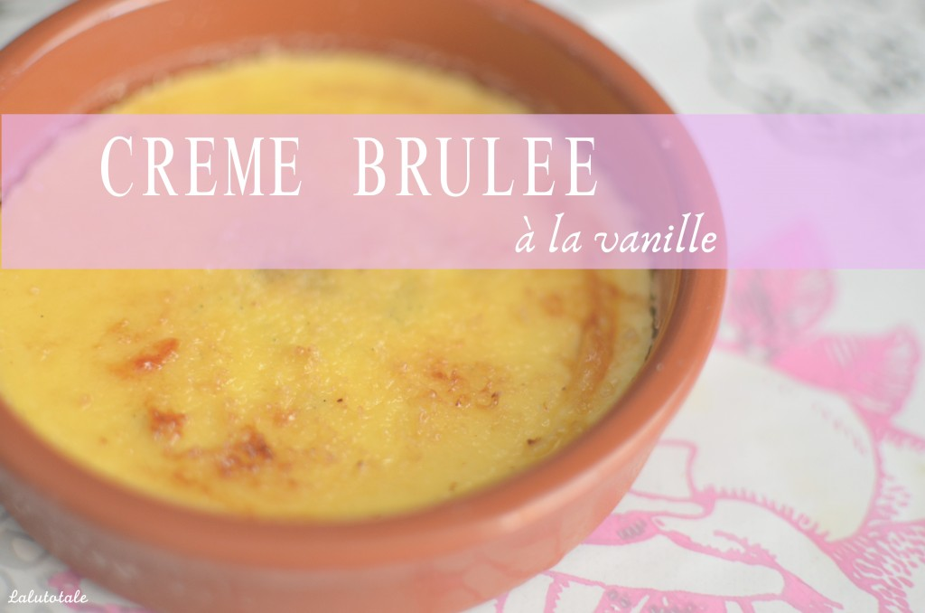 Recette facile rapide inratable crème brûlée vanille