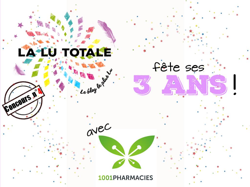 1001Pharmacies 3 ans blog blogueuse anniversaire Lalutotale concours gratuit parapharmacie bon d'achat 1001 pharmacies
