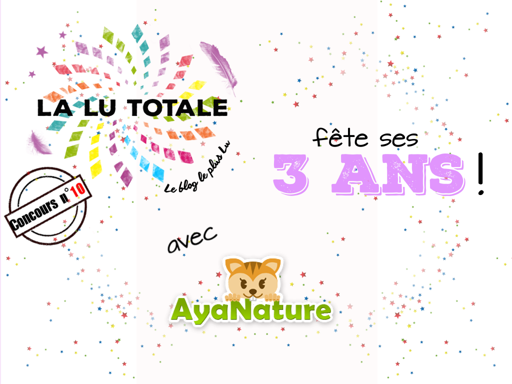 concours anniversaire blog LaLutotale Ayanature maquillage make-up contouring vegan naturel LilyLolo