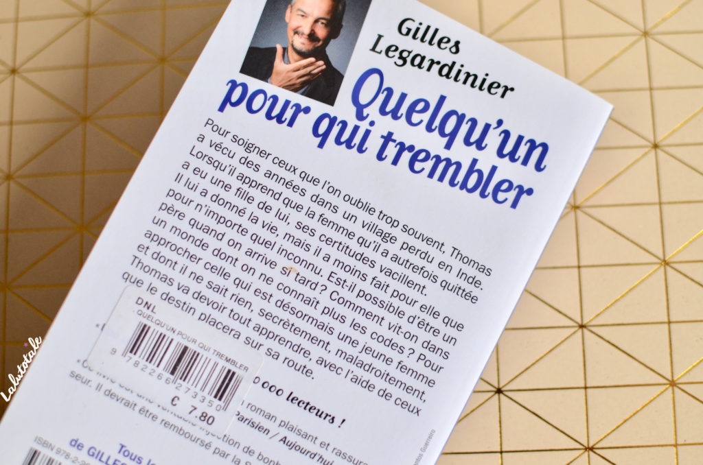 Gilles Legardinier roman humour quelqu'un trembler
