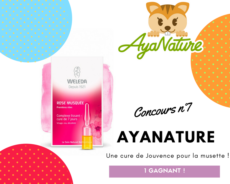 Ayanature concours gratuit bio Weleda cure