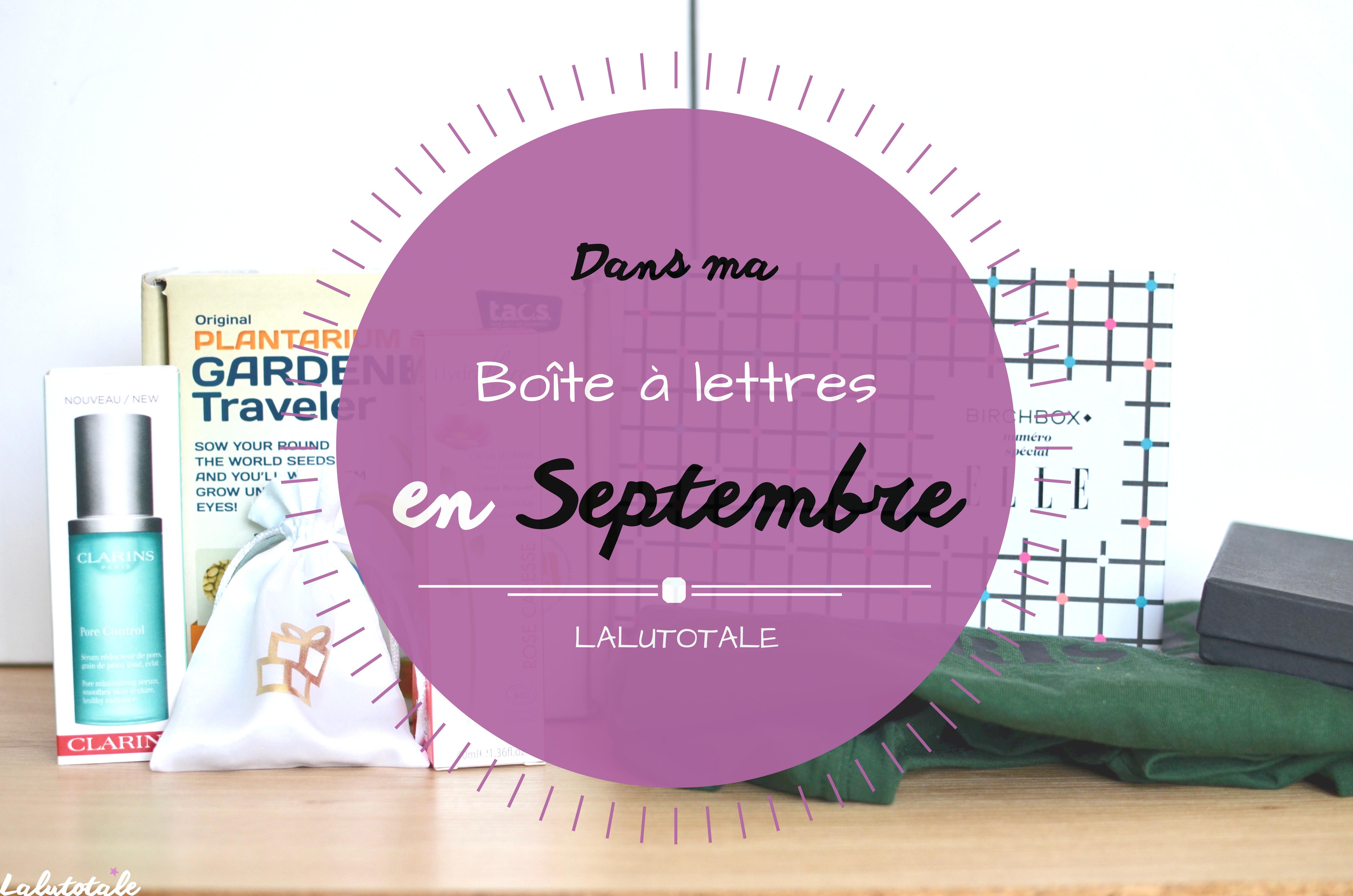 Haul les coeurs en Septembre ! Boîte à lettres et résumé du mois.