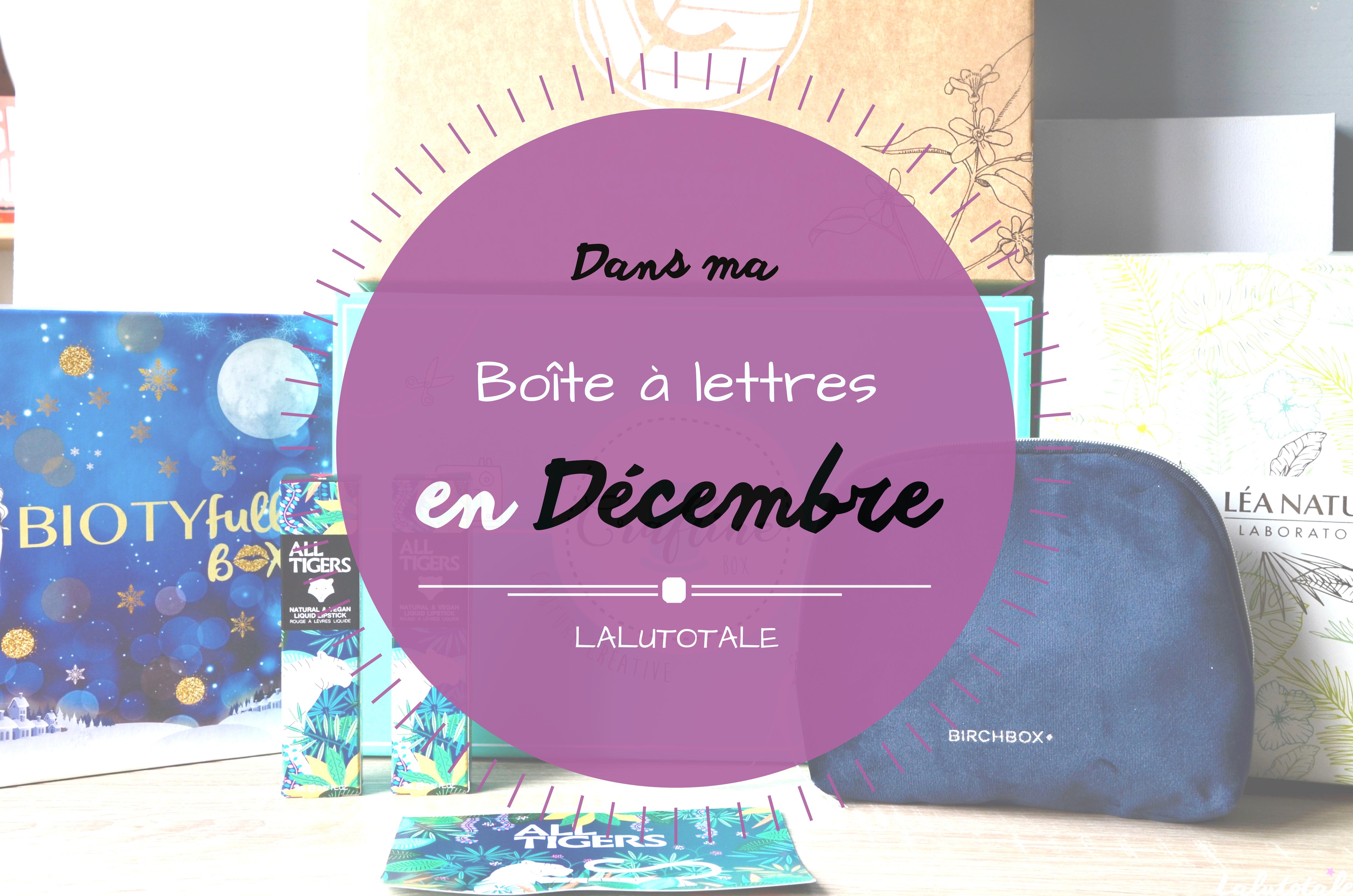 Haul les coeurs en Décembre ! Boîte à lettres et résumé du mois.