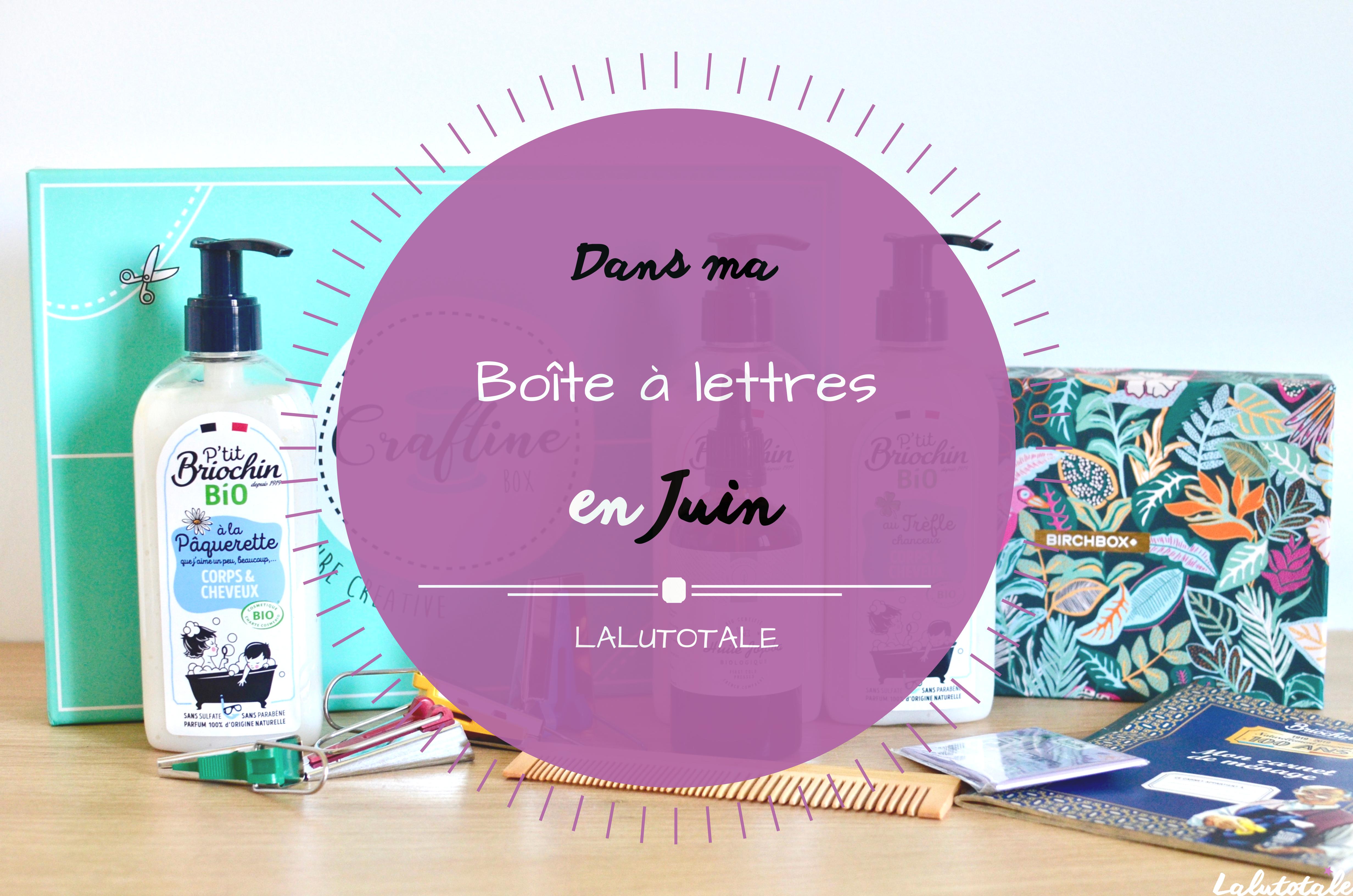 Haul les coeurs en Juin ! Boîte à lettres, mini soldes et résumé du mois.
