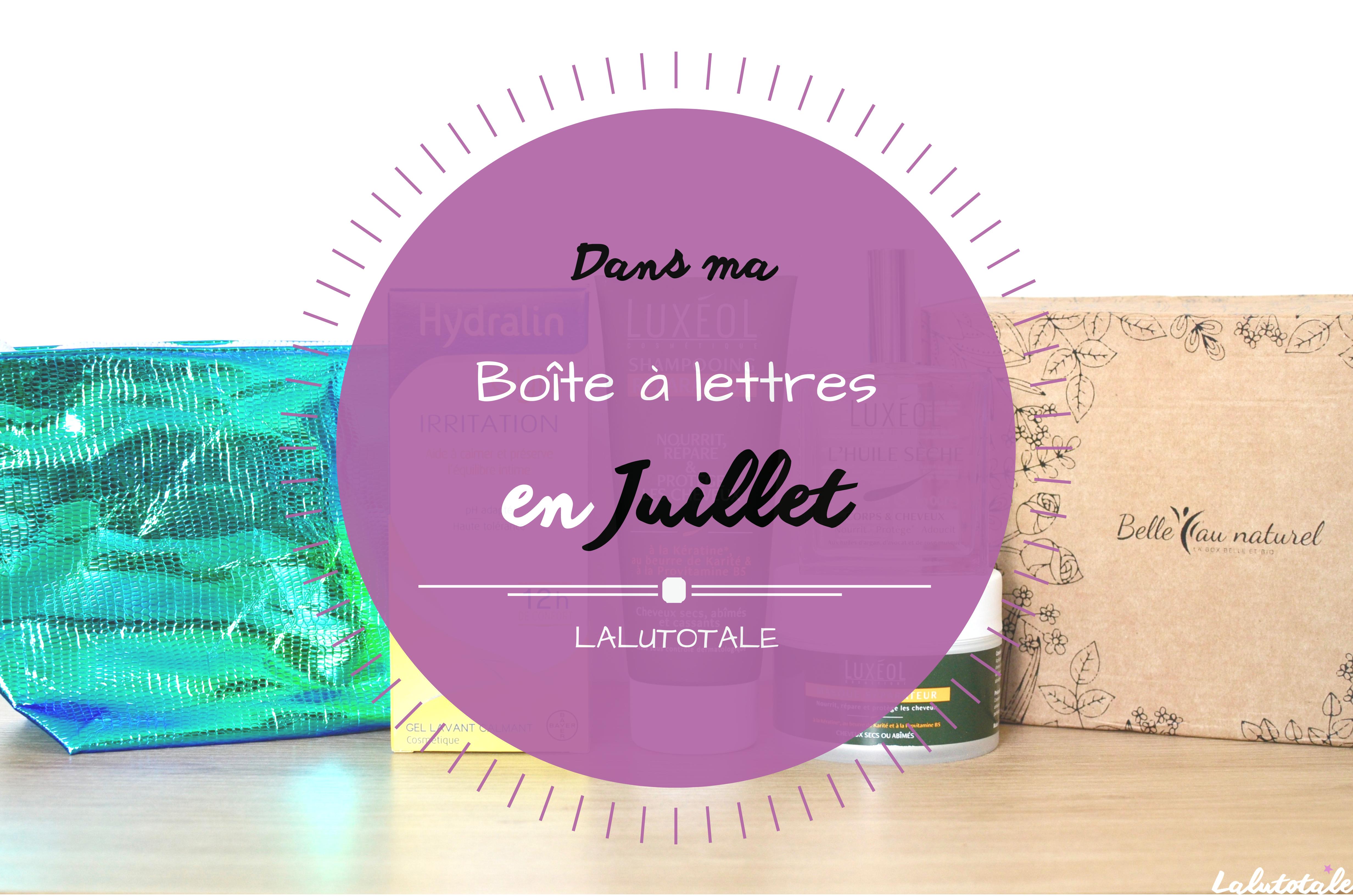 Haul les coeurs en Juillet ! Boîte à lettres et résumé du mois 📬.
