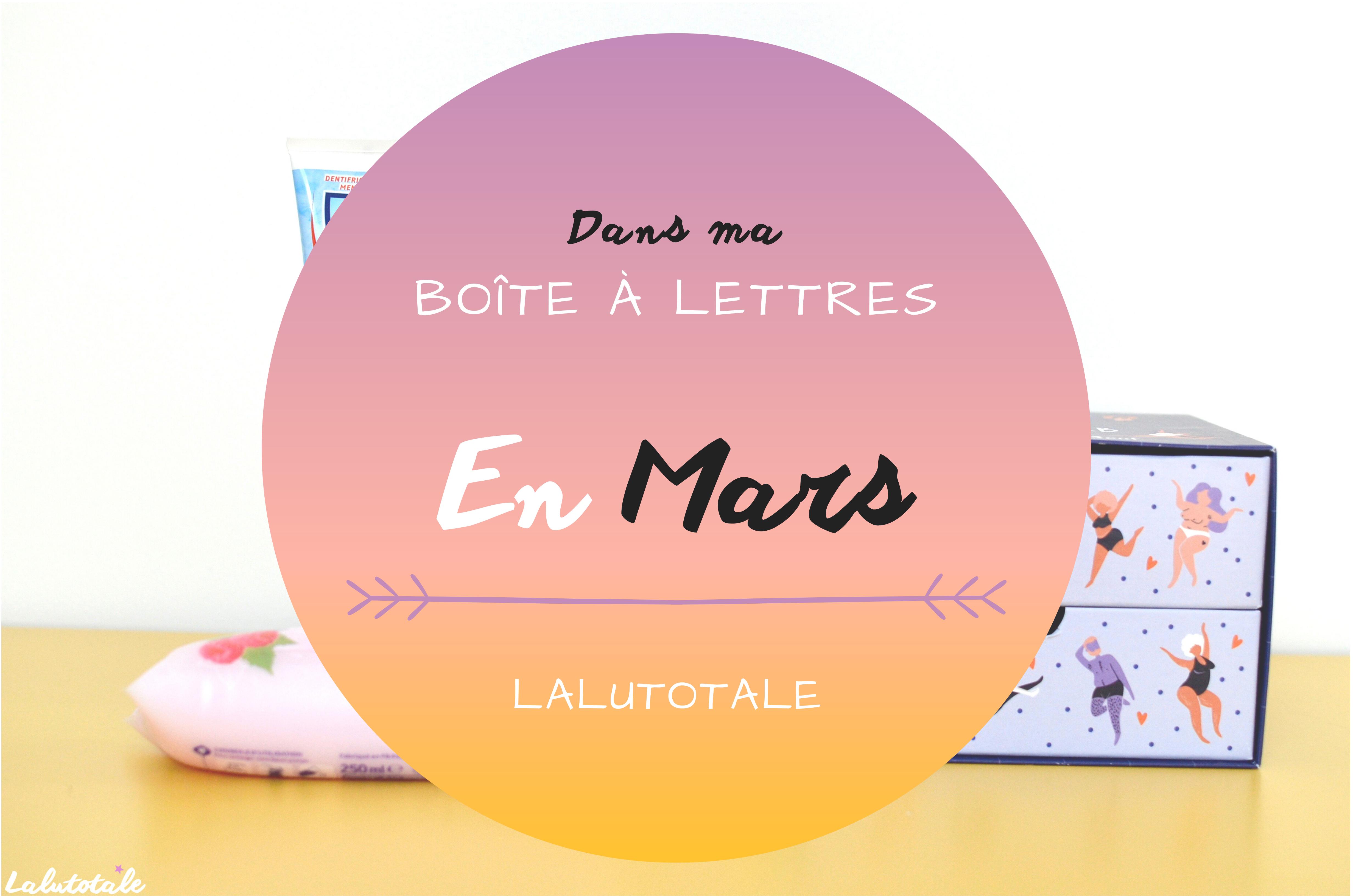 Haul les coeurs en Mars ! Boîte à lettres et résumé du mois 📬.