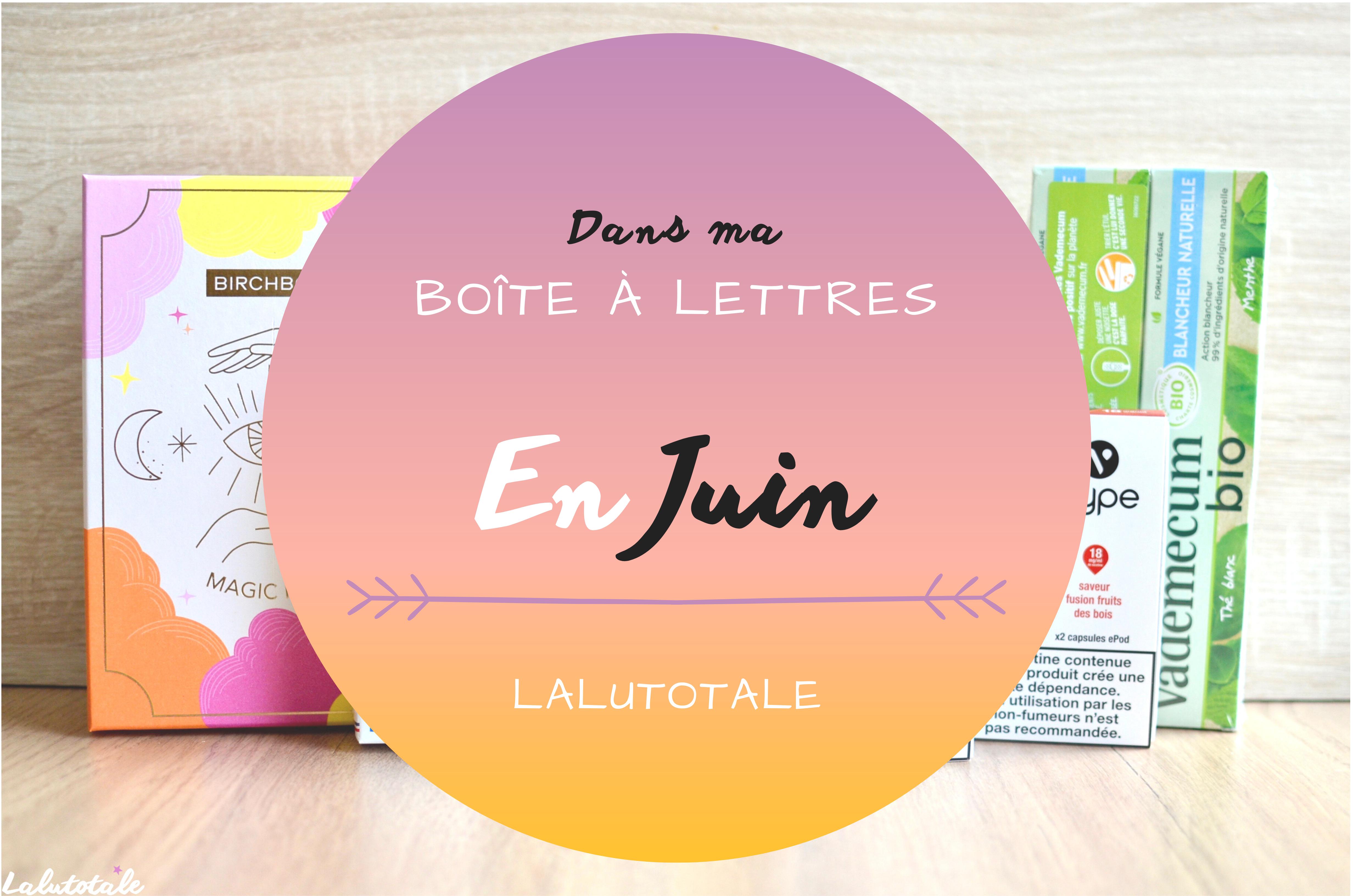 Haul les coeurs en Juin ! Boîte à lettres et résumé du mois 📬.