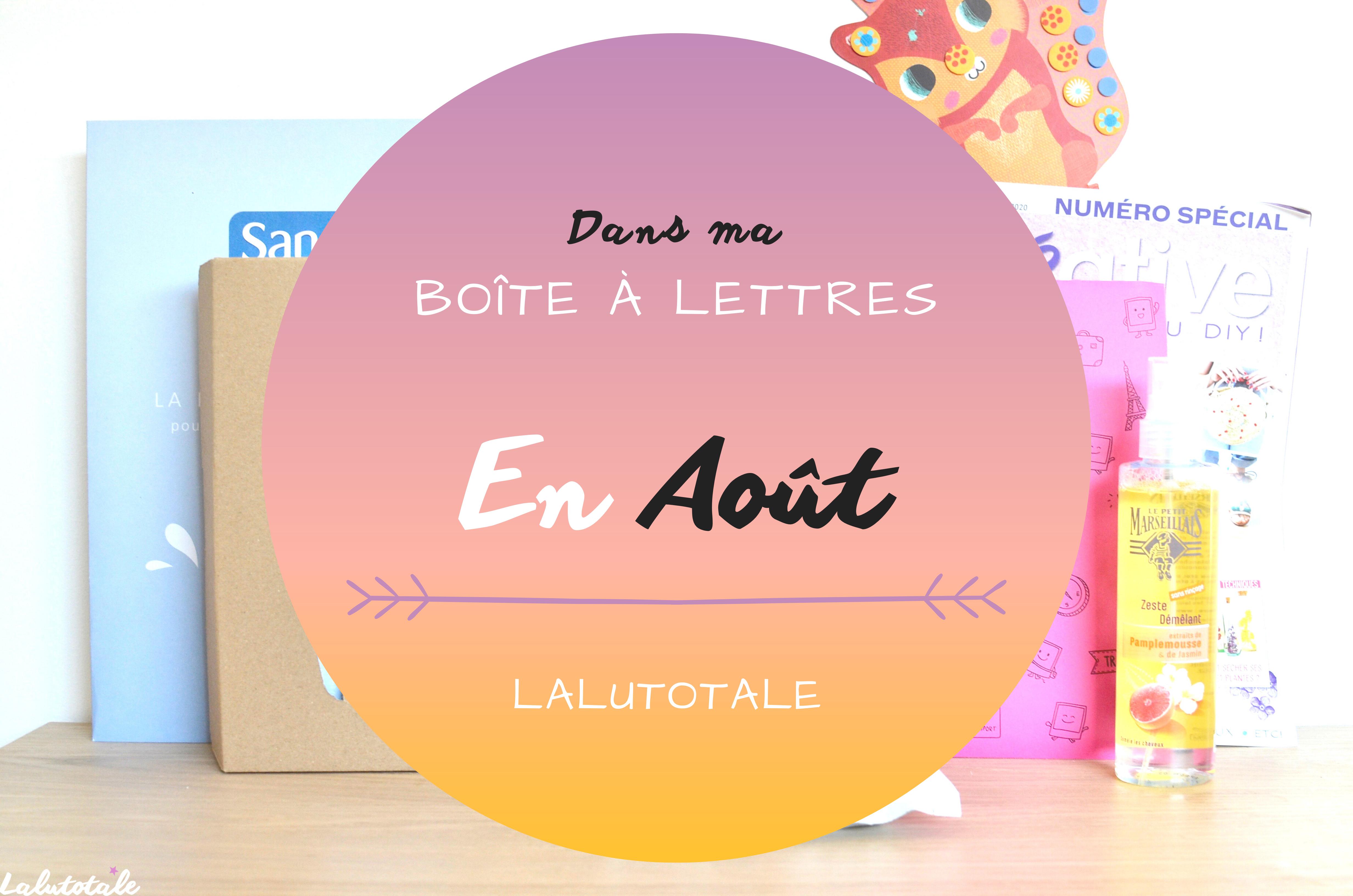 Haul les coeurs en Août ! Boîte à lettres et résumé du mois 📬.