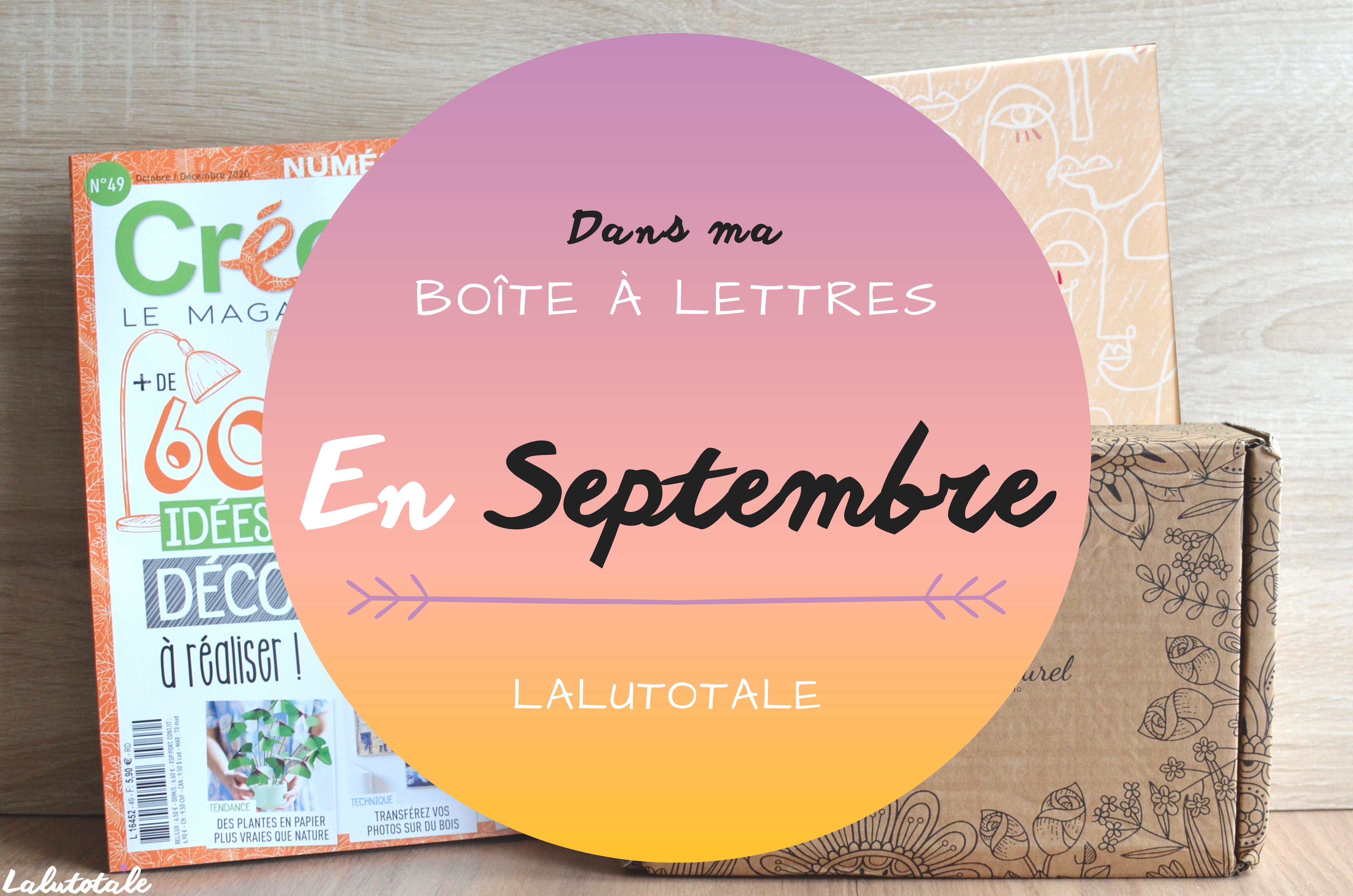 Haul les coeurs en Septembre ! Boîte à lettres et résumé du mois 📬.